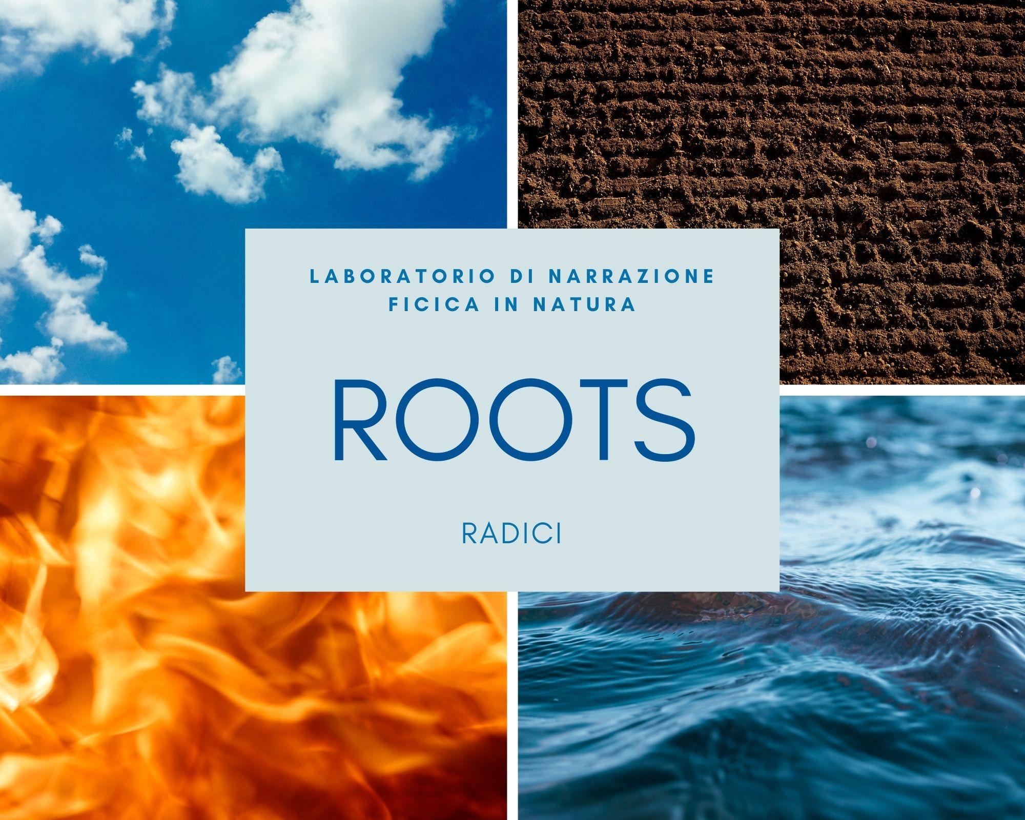 Torna ROOTS-RADICI il laboratorio di narrazione fisica in natura