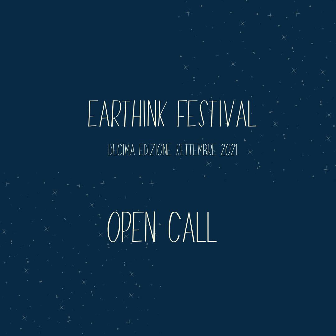 On line la OPEN CALL per Earthink Festival 2021
